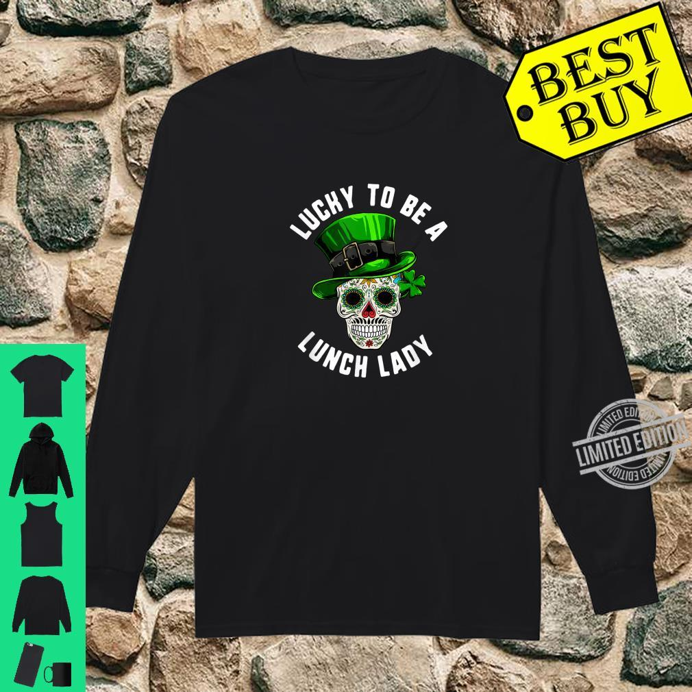 St Patricks Day Lucky Lunch Lady Sugar Skull Day Of Dead Shirt long sleeved