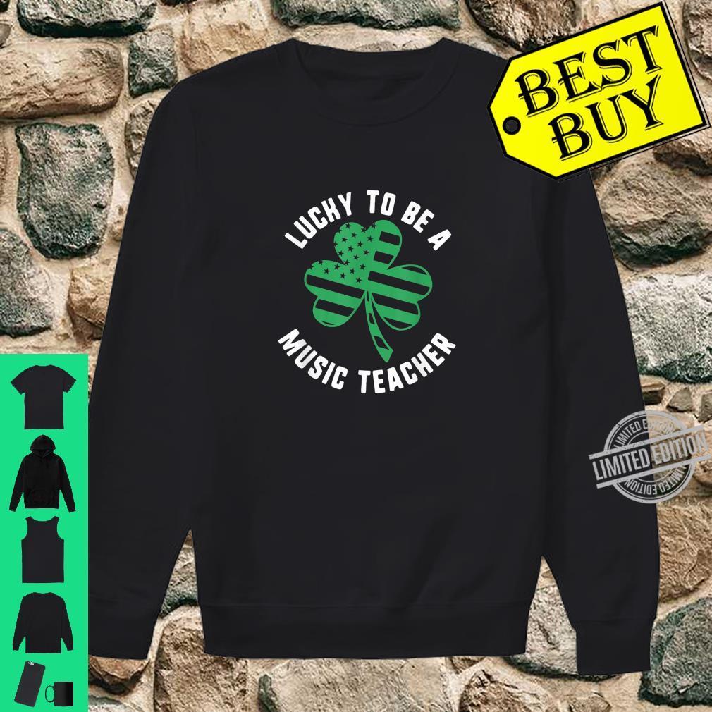 St Patricks Day Lucky To Be Music Teacher USA Flag Shamrock Shirt sweater