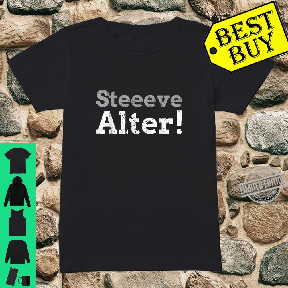 Steve, Alter Shirt ladies tee