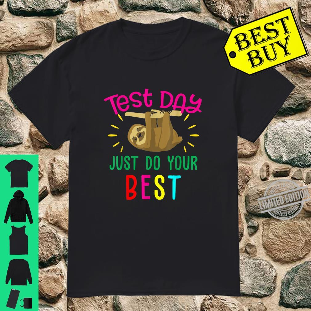 Test Day Teacher Shirt Testing Squad Cool Sloth Shirt