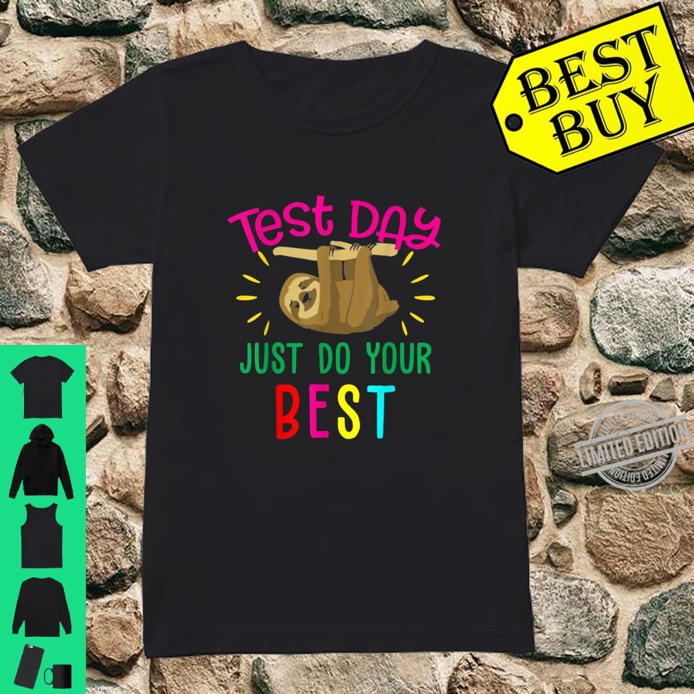 Test Day Teacher Shirt Testing Squad Cool Sloth Shirt ladies tee