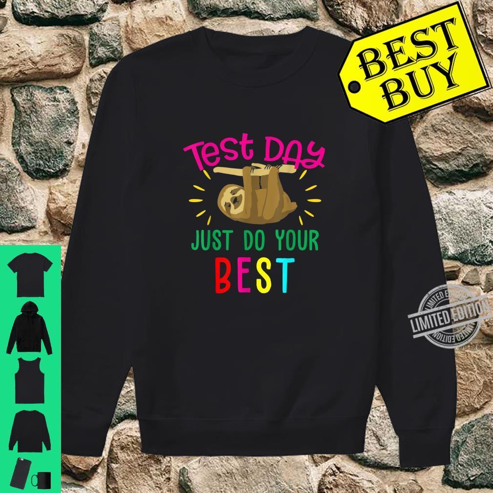 Test Day Teacher Shirt Testing Squad Cool Sloth Shirt sweater