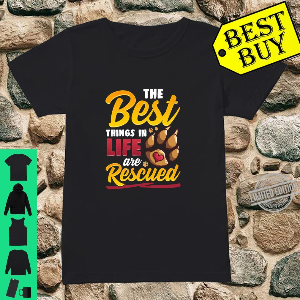 The Best Things In Life Are Rescued Dog Dog Mom Shirt ladies tee