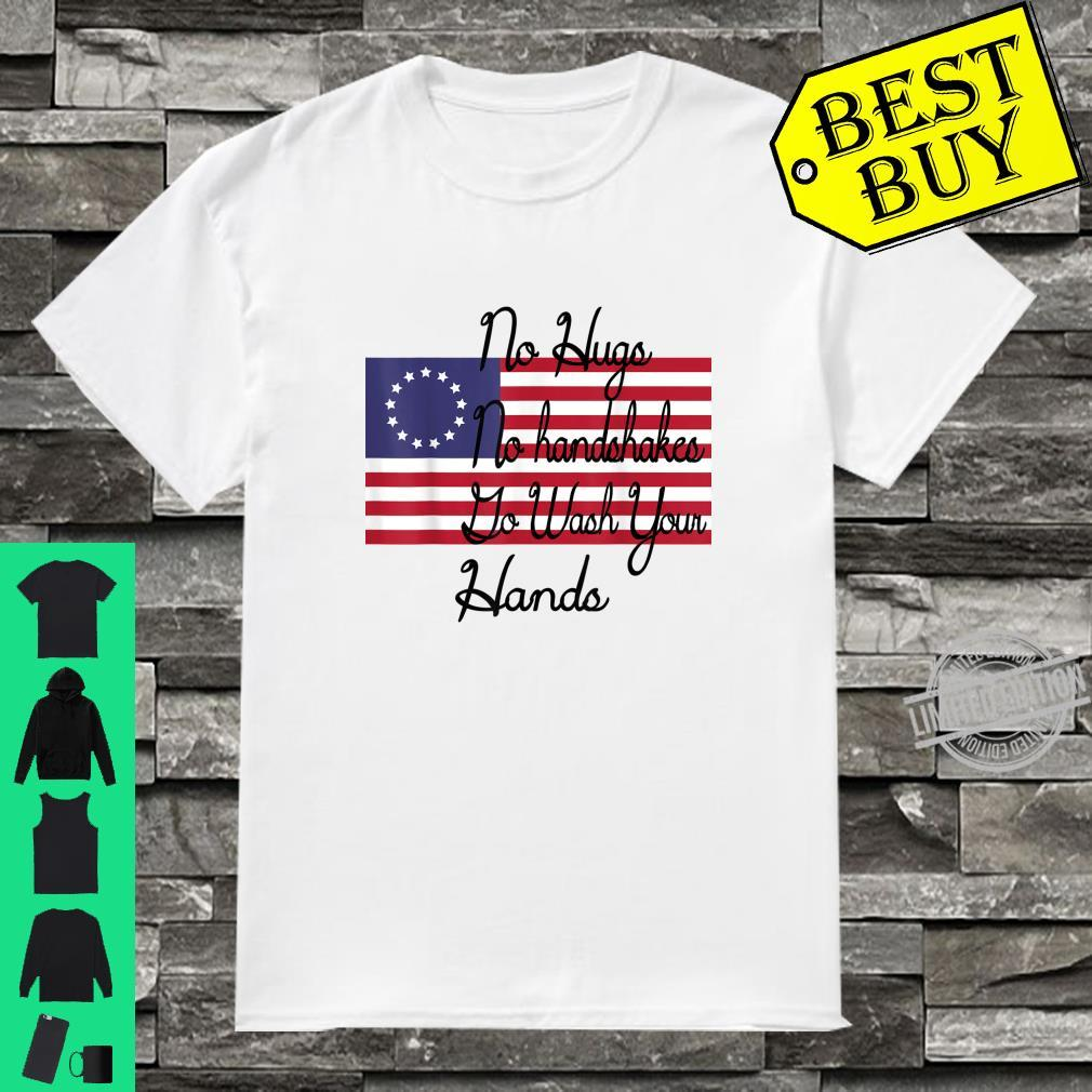 Wash your hands Vintage Betsy Ross flag Shirt