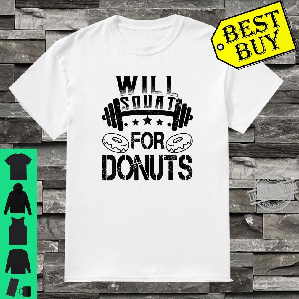 Will Squat For Donuts Fitness Shirt
